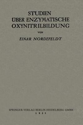 Studien Uber Enzymatische Oxynitrilbildung  by  Einar Nordefeldt