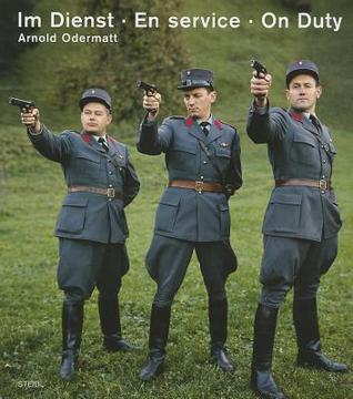 On Duty - New Edition Arnold Odermatt