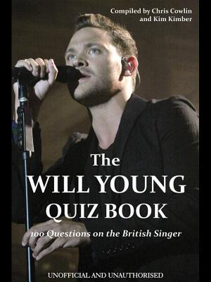 The Will Young Quiz Book  by  Chris Cowlin