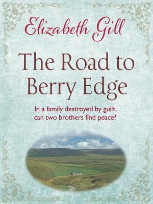 The Road to Berry Edge Elizabeth Gill