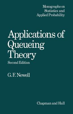 Applications of Queueing Theory C Newell