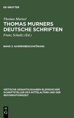 Narrenbeschworung: Mit Einem Briefe Murners in Handschriftendruck Thomas Murner