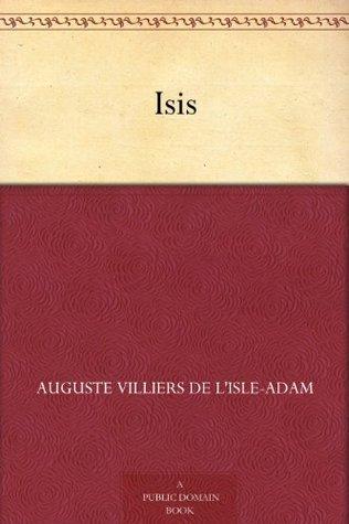 Isis  by  Villiers de LIsle-Adam