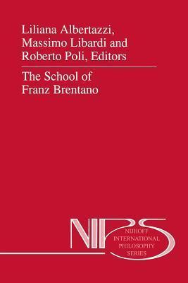 The School of Franz Brentano  by  Liliana Albertazzi