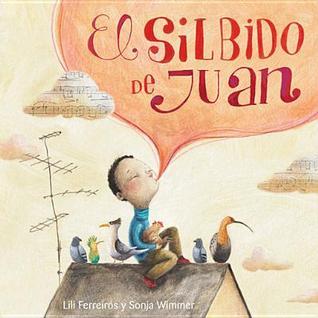 El Silbido de Juan Lili Ferreiros
