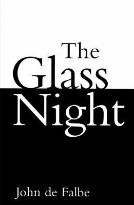 The Glass Night John de Falbe