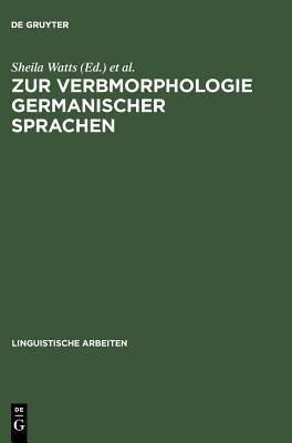 Zur Verbmorphologie Germanischer Sprachen  by  Sheila Watts