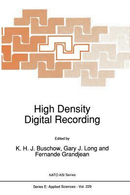 High Density Digital Recording  by  K H J Buschow