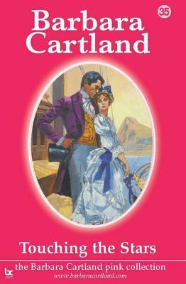 35 Touching the Stars  by  Barbara Cartland