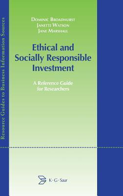 Ethical and Socially Responsible Investment  by  Dominic Broadhurst