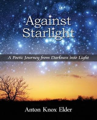 Against Starlight  by  Anton Knox Elder