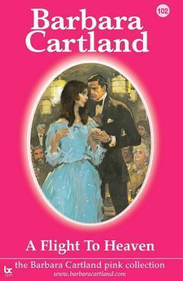102. a Flight to Heaven Barbara Cartland