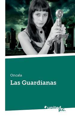Las Guardianas Oncala