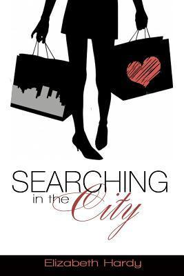 Searching in the City  by  Elizabeth Hardy