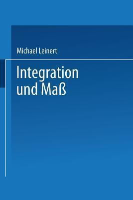 Integration Und Mass Michael Leinert