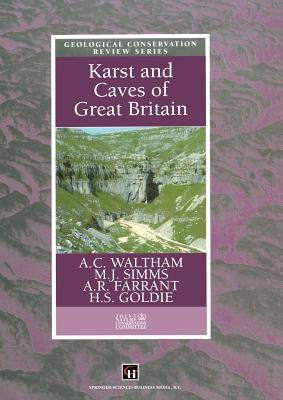 Karst and Caves of Great Britain A.C. Waltham