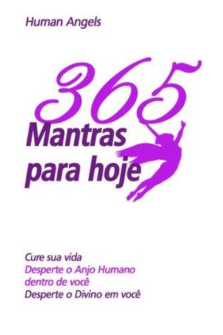 365 Mantras para hoje  by  Human Angels