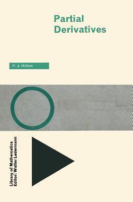 Partial Derivatives  by  Peter J. Hilton