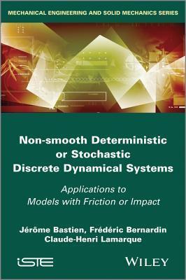 Non-Regular Discrete Dynamic Systems  by  Jerome Bastien