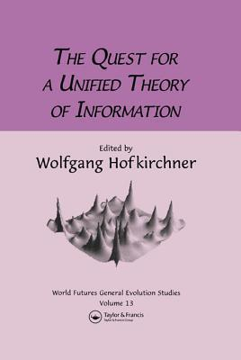 Quest for a Unified Theory Wolfgang Hofkirchner