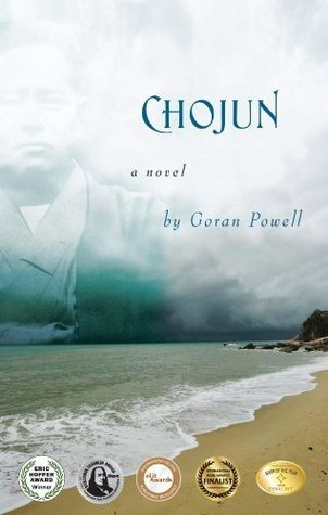 Chojun: A Novel Goran Powell