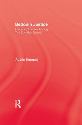 Bedouin Justice  by  Kennett
