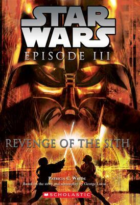 Star Wars (R): Episode III: Revenge of the Sith Patricia C. Wrede