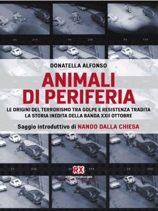Animali di periferia (RX) Donatella Alfonso