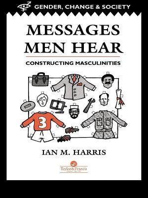 Messages Men Hear  by  Ian Harris