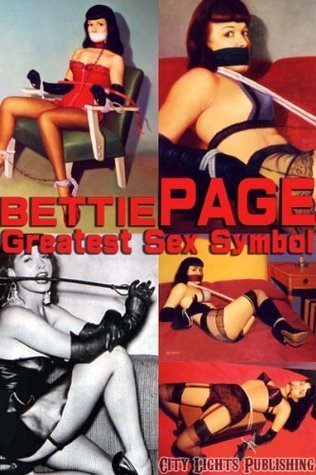 Bettie Page  -Greatest Sex Symbol- City Lights Publishing