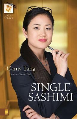 Single Sashimi (Sushi, #3) Camy Tang