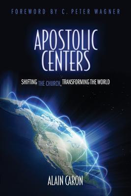 Apostolic Centers  by  Alain Caron