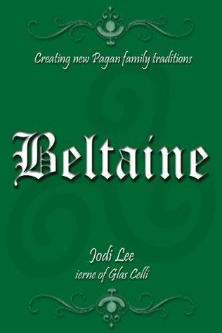 Beltaine  by  Jodi Lee