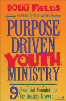 Purpose Driven Youth Ministry Training Kit Facilitators Guide  by  Doug Fields