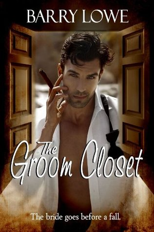 The Groom Closet  by  Barry Lowe