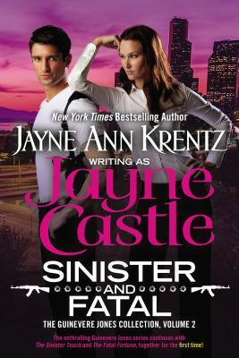 Sinister and Fatal: The Guinevere Jones Collection Volume 2 Jayne Castle