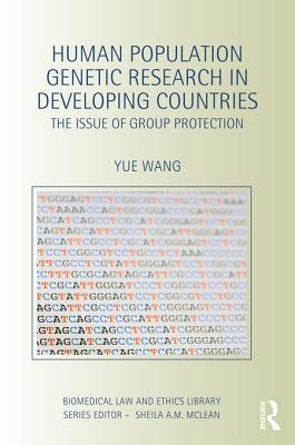 Human Population Genetic Research in Developing Countries: The Issue of Group Protection  by  R L Carlin