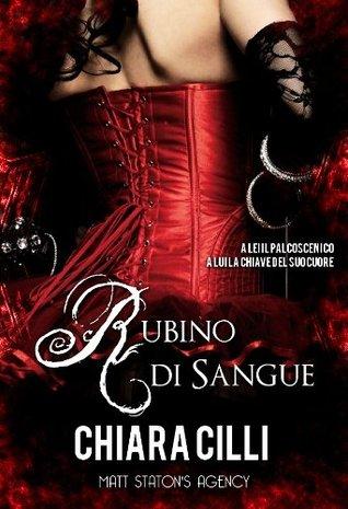 Rubino Di Sangue  by  Chiara Cilli