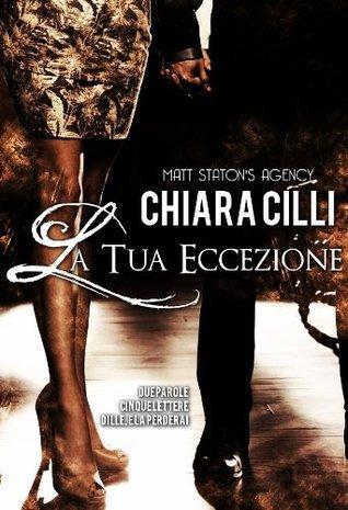 La tua eccezione Chiara Cilli