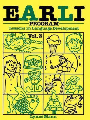 Earli Program Vol II: Receptive Language  by  Lynne Mann
