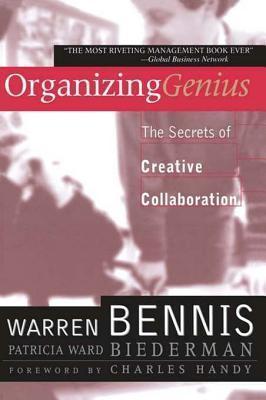 Organizing Genius  by  Warren G. Bennis