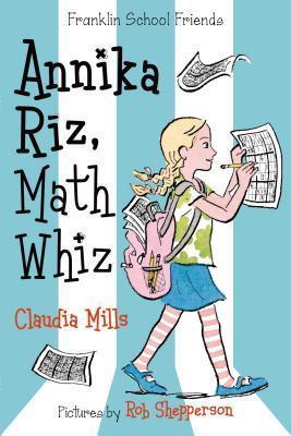 Annika Riz, Math Whiz Claudia Mills