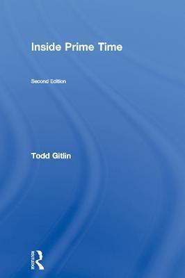 Inside Prime Time Todd Gitlin