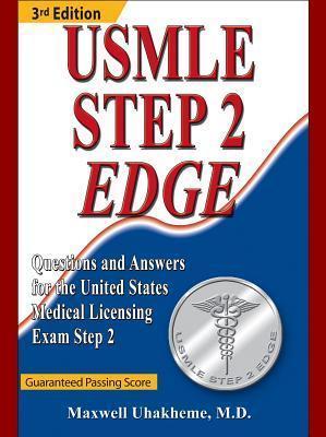 USMLE Step 2 Edge, 3rd Edition Maxwell Uhakheme