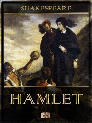 Hamlet [Ilustrado] [Com índice ativo]  by  William Shakespeare