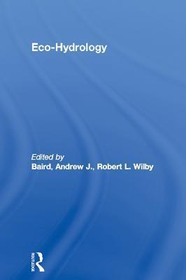 Eco-Hydrology Andrew J. Baird