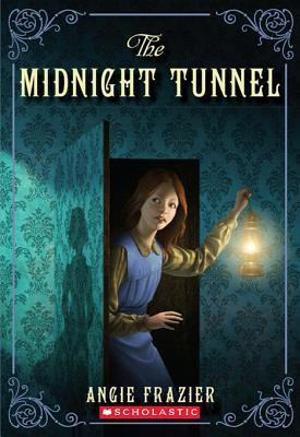 The Midnight Tunnel: A Suzanna Snow Mystery Angie Frazier