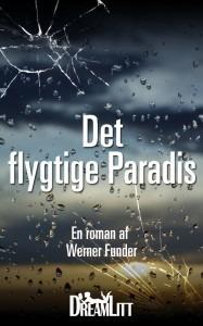 Det flygtige Paradis Werner Funder