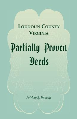 Clarke County, Virginia Marriages, 1836-1886 Patricia B. Duncan