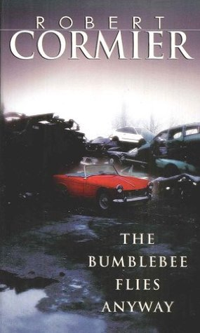 The Bumblebee Flies Anyway (Laurel-Leaf Books) Robert Cormier